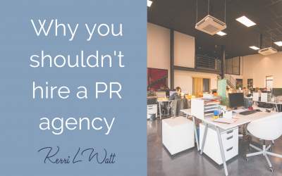 Why you shouldn't hire a PR agency